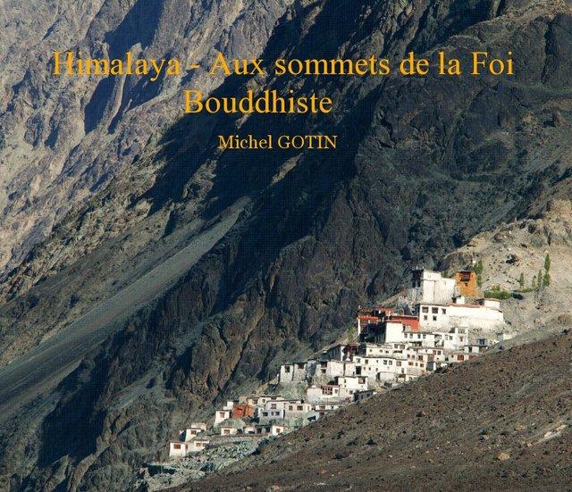 Himalaya - Aux sommets de la Foi Bouddhiste