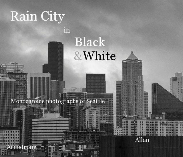 Rain City in Black & White