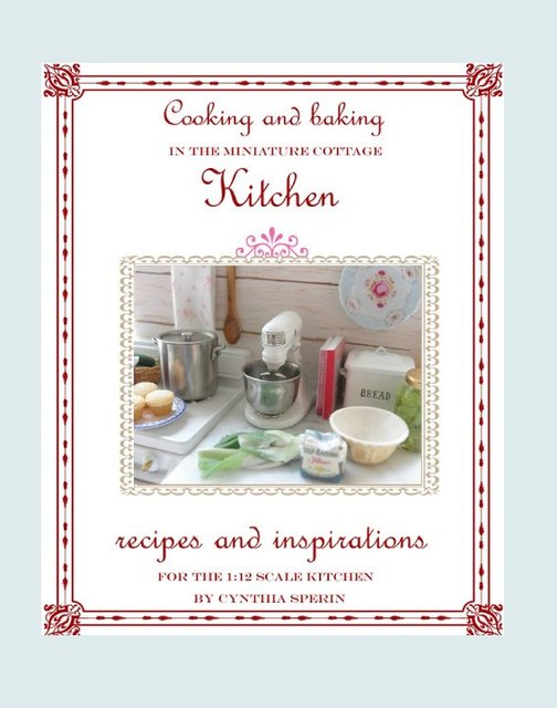 Cooking and Baking in the Miniature Cottage Kitchen