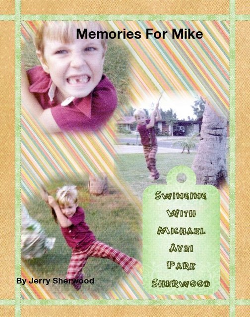 Memories For Mike