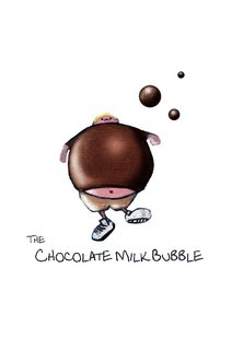 The Chocolate Milk Bubble