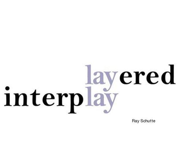 Layered Interplay