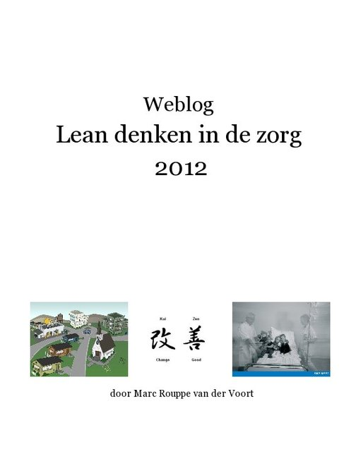 Weblog Lean denken in de zorg 2012