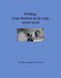 Weblog Lean denken in de zorg 2009-2010
