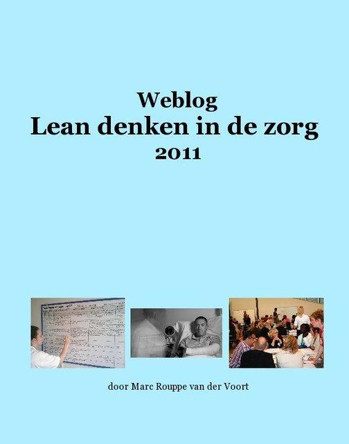 Weblog Lean denken in de zorg 2011