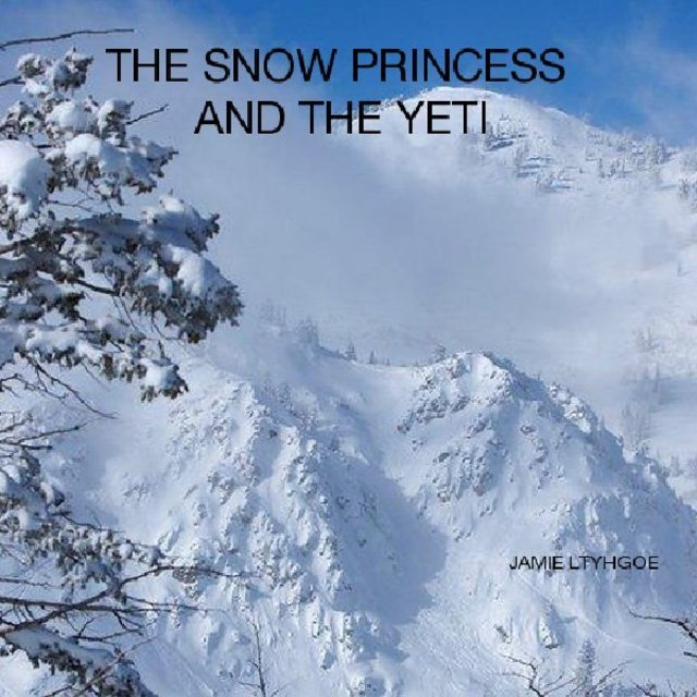 THE SNOW PRINCESS AND THE YETI