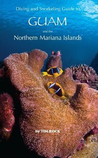 Diving & Snorkeling Guide to Guam and th