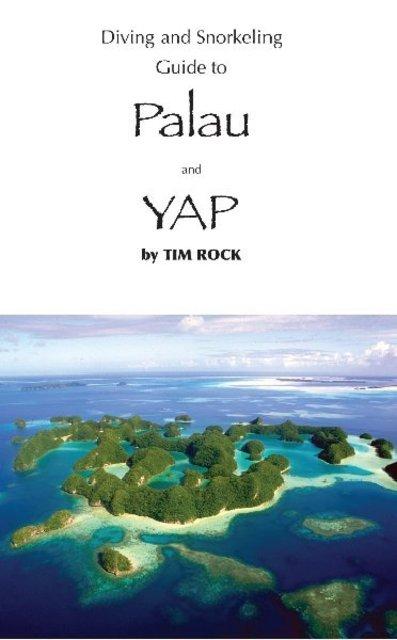 Diving & Snorkeling Guide to Palau & Yap