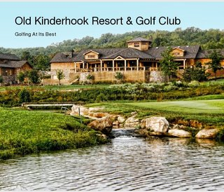 Old Kinderhook Resort &amp; Golf Club