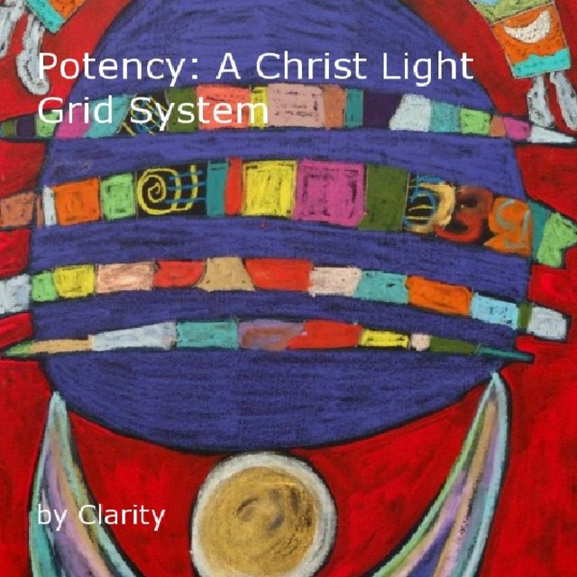 Potency: A Christ Light Grid System