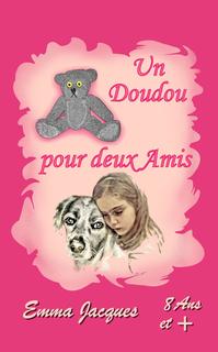 UN DOUDOU POUR DEUX AMIS book cover