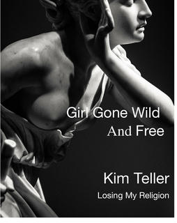 Girl Gone Wild and Free book cover