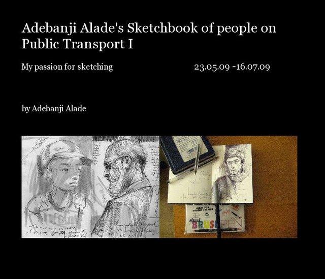 Adebanji Alade's Sketchbook of people on Public Transport I
