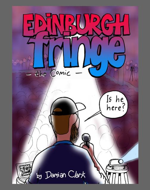 Edinburgh Fringe - The Comic #3
