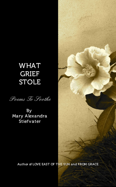 WHAT GRIEF STOLE