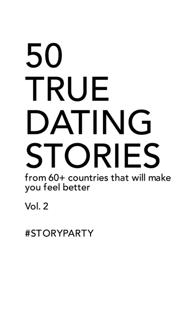 50 True Dating Stories - Vol 2