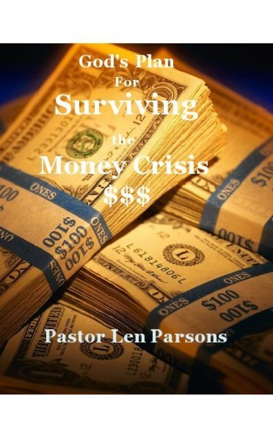 God's Plan For Surviving the Money Crisis $$$