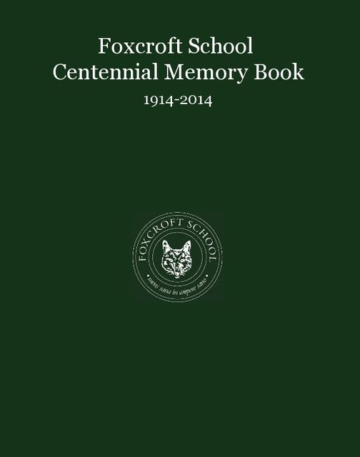 Foxcroft School Centennial Memory Book