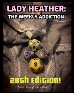 Lady Heather: The Weekly Addiction (28th Edition) book cover