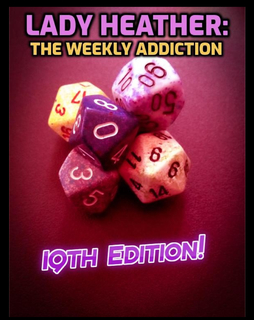 Lady Heather: The Weekly Addiction (19th Edition) book cover