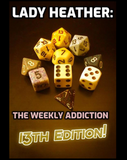Lady Heather: The Weekly Addiction (13th Edition) book cover