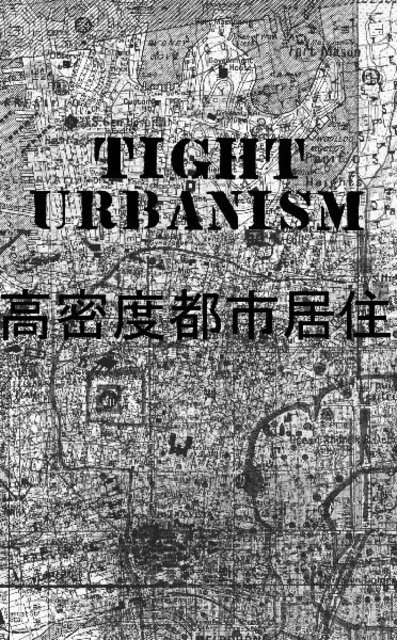 TIGHT URBANISM