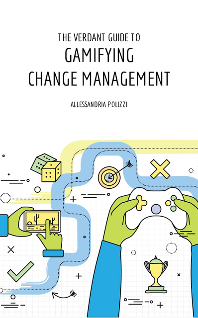 The Verdant Guide to Gamifying Change Management