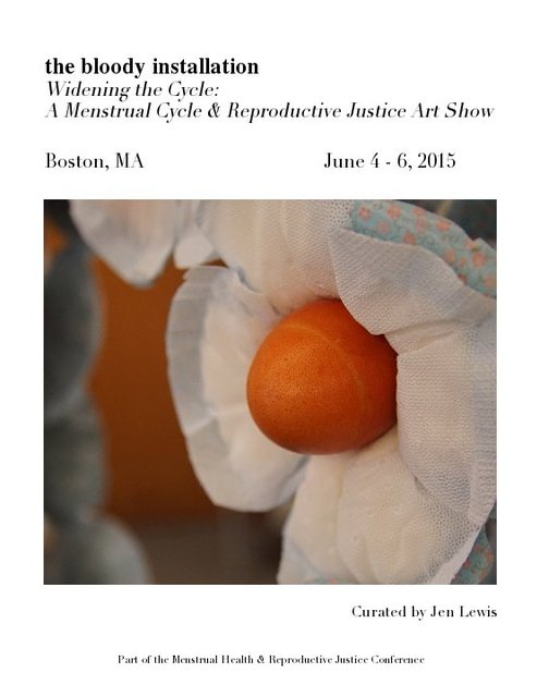 the bloody installation Widening the Cycle: A Menstrual Cycle & Reproductive Justice Art Show