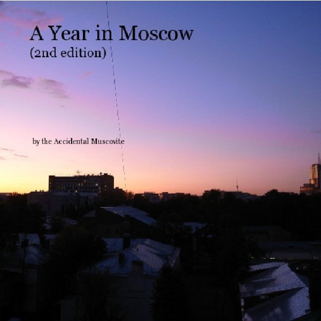 A Year in Moscow (2nd edition)