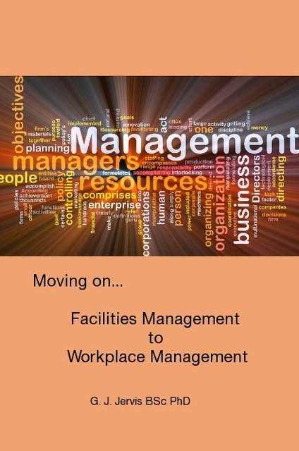 Moving on... FM to Workplace Management