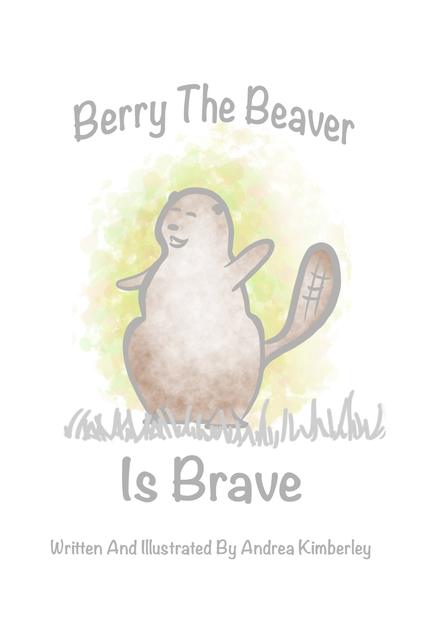 Berry the Beaver is Brave