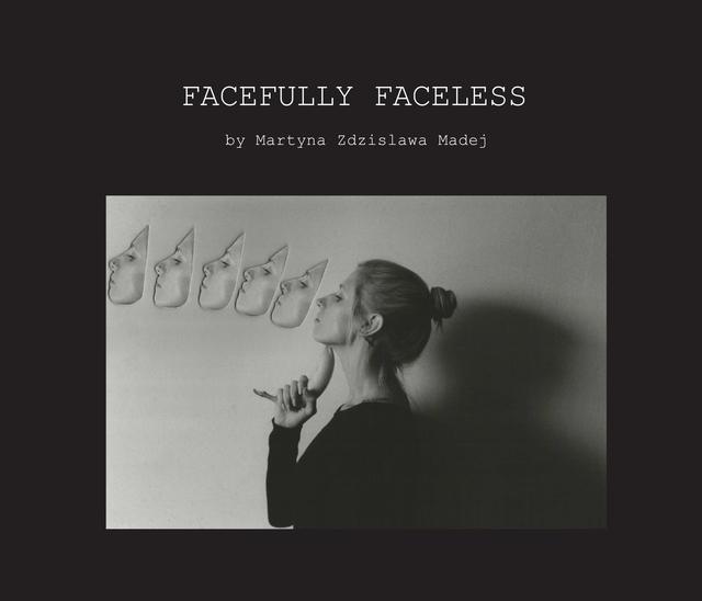 FACEFULLY FACELESS