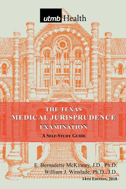 The Texas Medical Jurisprudence