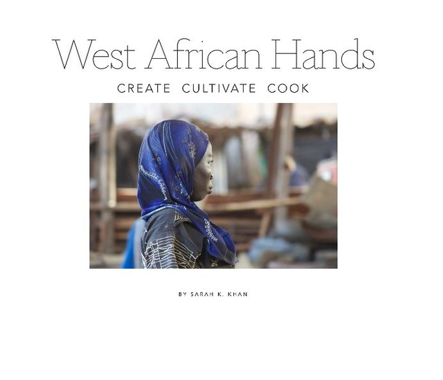 West Africans Create Cultivate Cook