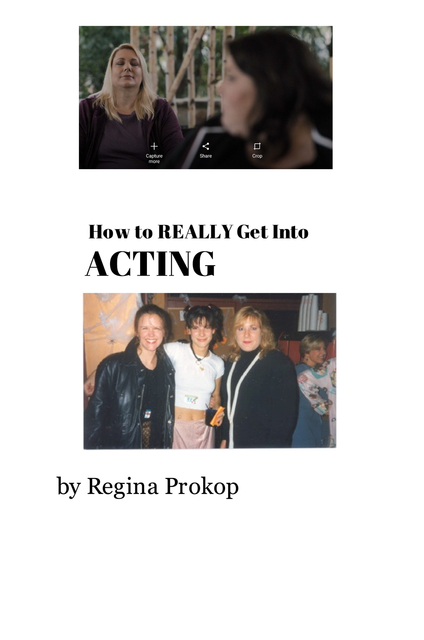 How to REALLY Get Into ACTING!