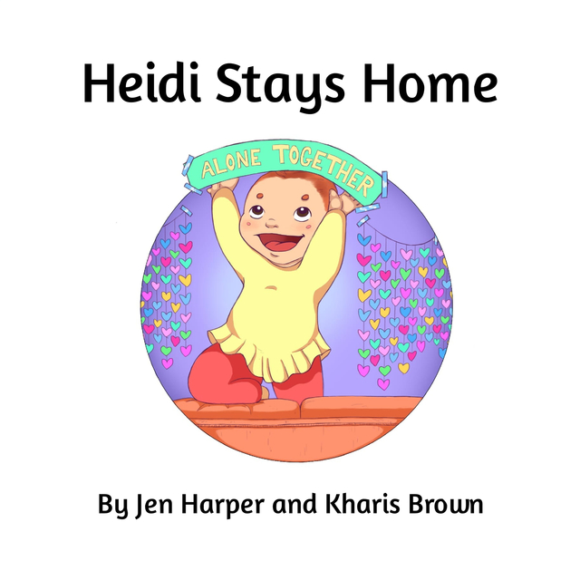 Heidi Stays Home