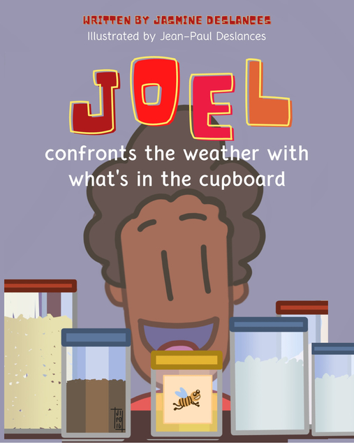 Joel Confronts the Weather with What's in the Cupboard