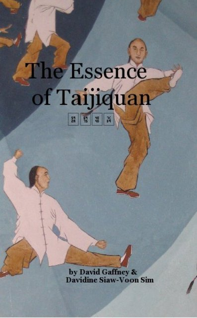 The Essence of Taijiquan 太極之粹