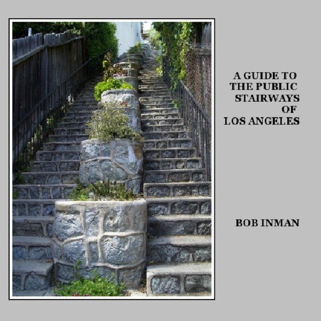 A Guide to the Public Stairways of Los Angeles