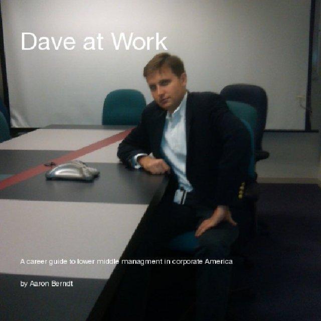 Dave at Work