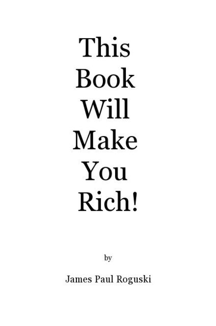 This Book Will Make You Rich!