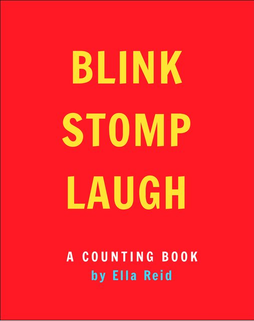 BLINK, STOMP, LAUGH