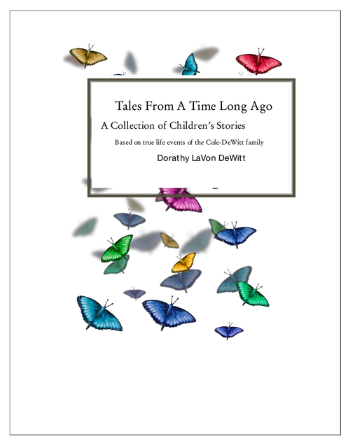 Tales From A Time Long Ago A Collection of Children's Stories