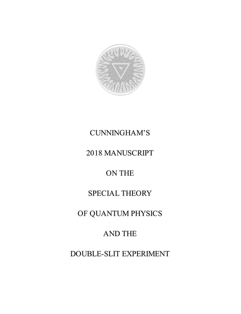 Cunningham's 2018 Manuscript on the Special Theory of Quantum Physics and the Double-Slit Experiment