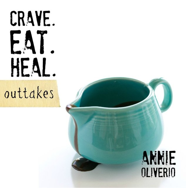 crave. eat. heal. outtakes.