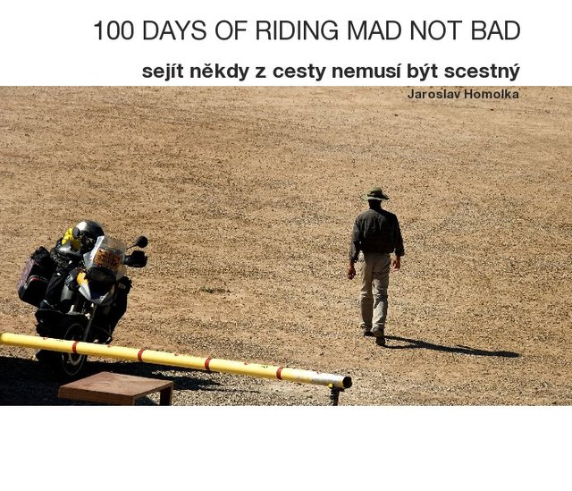 100 DAYS OF RIDING MAD NOT BAD CZ
