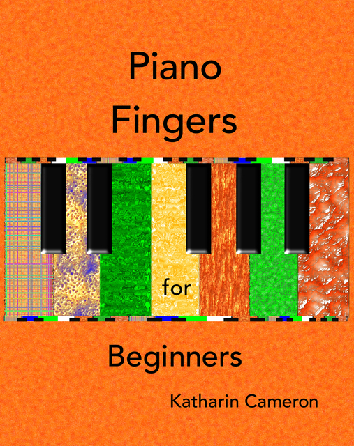 Piano Fingers for Beginners Book One