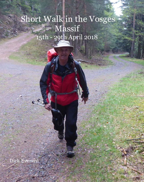 Short Walk in the Vosges Massif 15th - 29th April 2018