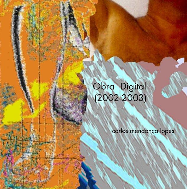 Obra Digital (2002-2003)