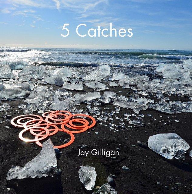 5 Catches